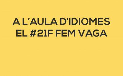 Demà, l'Aula d'Idiomes fa vaga! #21F #vagageneral