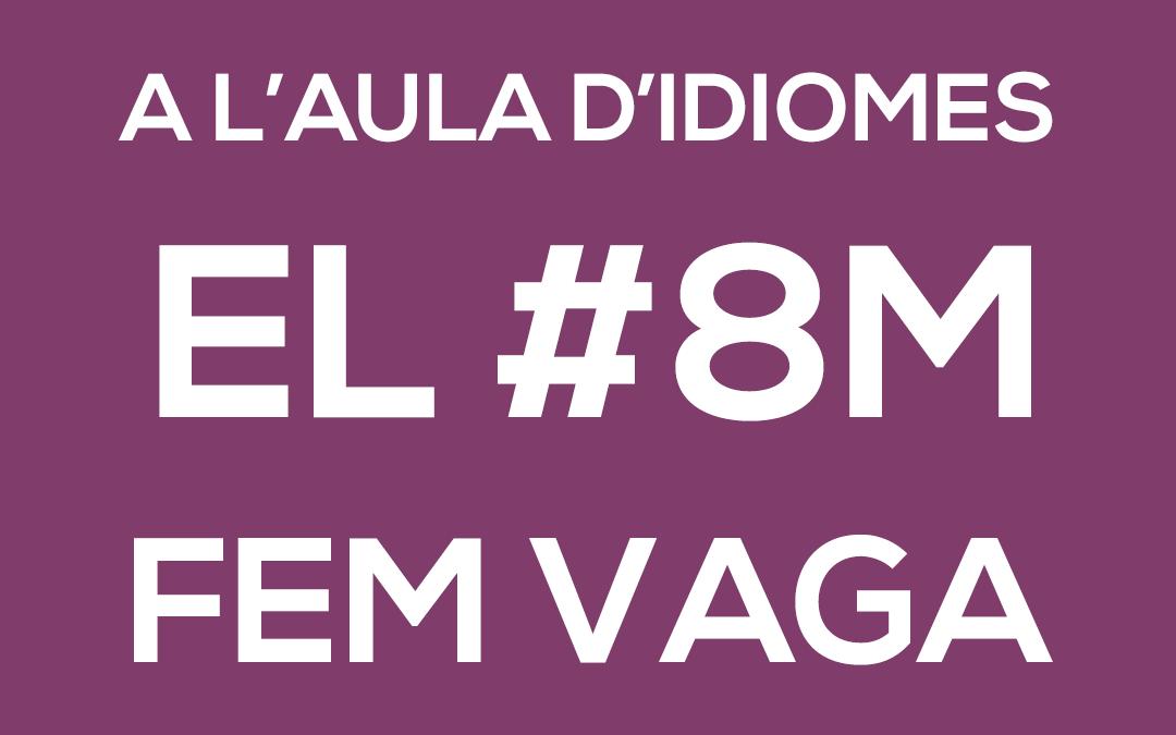 El #8m, tanquem per #vaga!